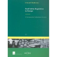 Food Safety Regulation in Europe – A Comparative Institutional Analysis